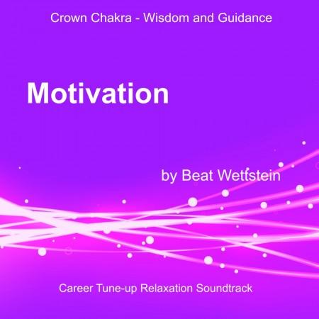 Chakra Energising Relaxation Soundtrack - Motivation
